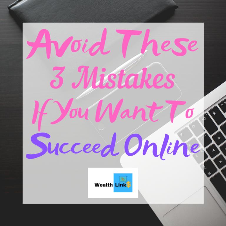 Avoid these Mistakes To Succeed Online