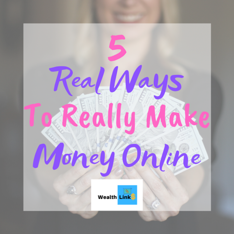 5 Real Ways To Really Make Money Online