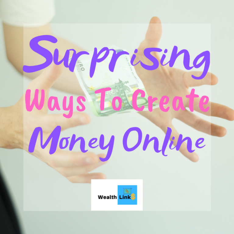 Surprising Ways To Create Money Online