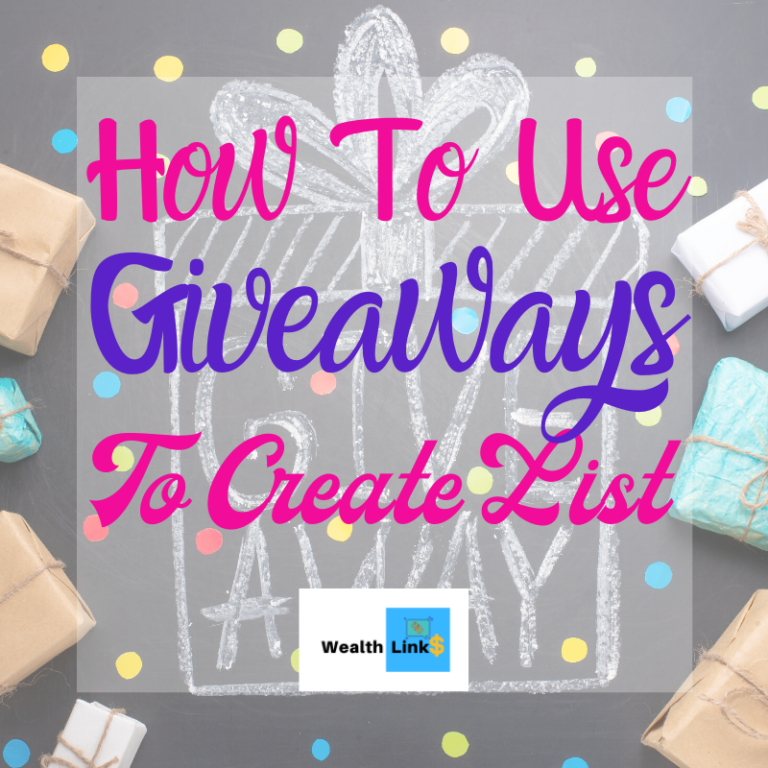 How To Use Giveaways To Create List