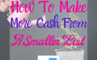 How To Make More Cash From A Smaller List