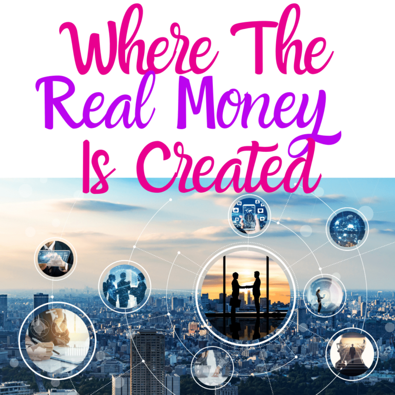 Where The Real Money Is Created